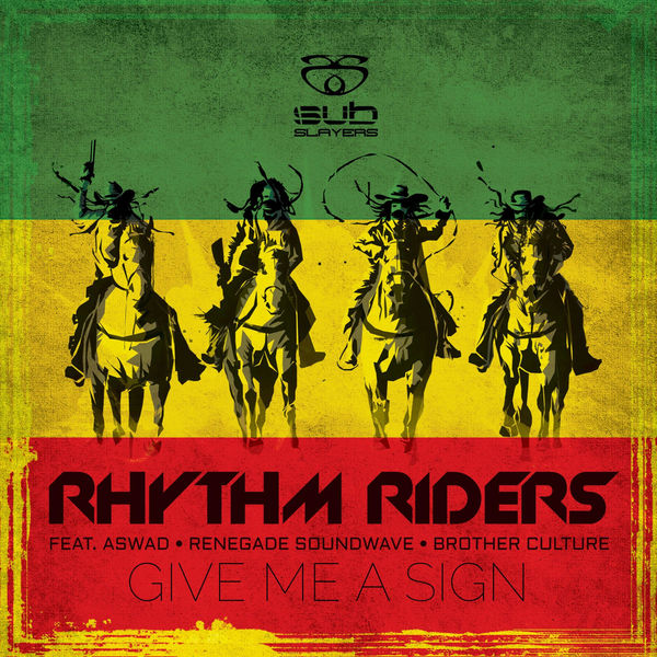 Rhythm Riders - Give Me a Sign