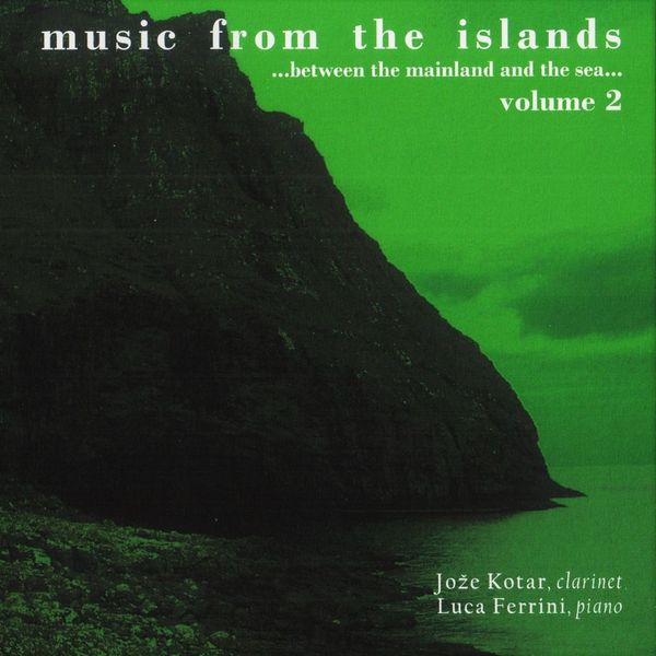 Jože Kotar, Luca Ferrini - Music from the Islands...Between the Mainland and the Sea, Vol. 2