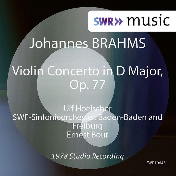 Ulf Hoelscher - Brahms: Violin Concerto in D Major, Op. 77