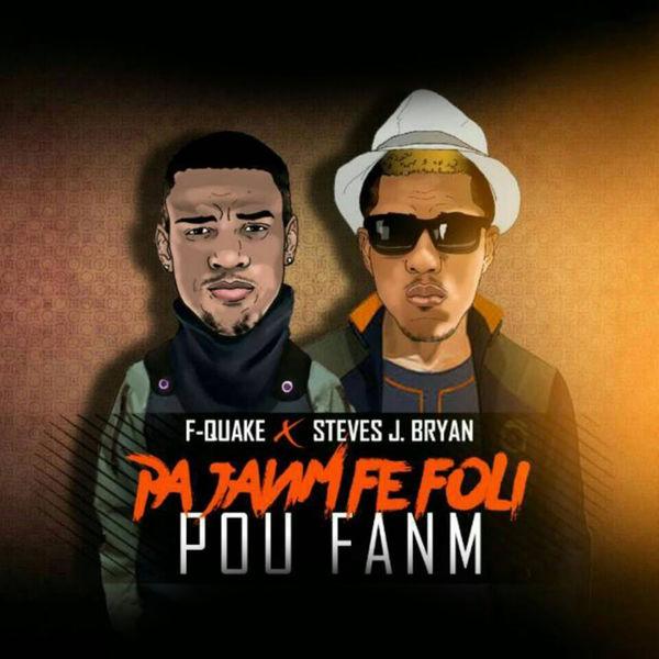 Pa Janm Fe Foli Pou Fanm   F-Quake \u2013 Download and listen to the album