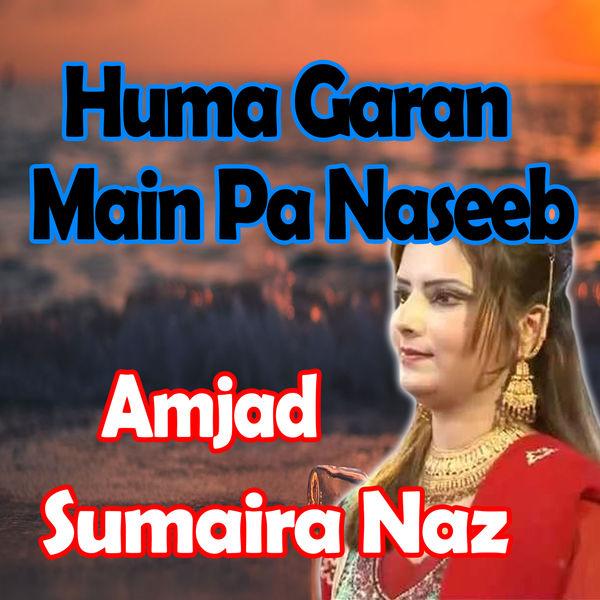 Amjad - Huma Garan Main Pa Naseeb
