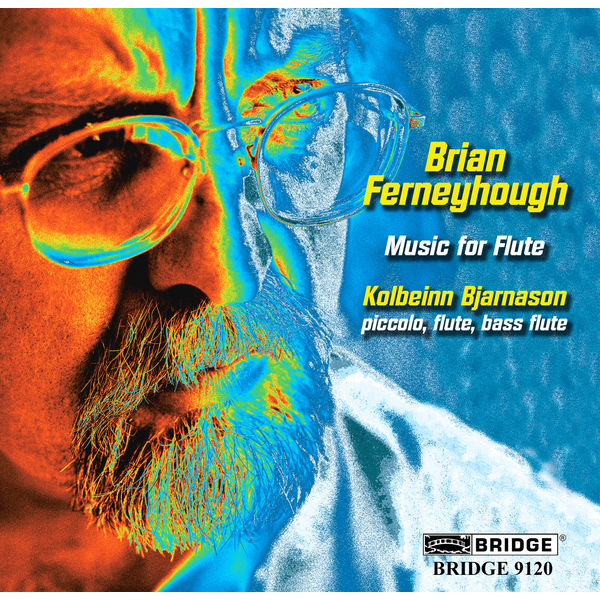 Kolbeinn Bjarnason - Brian Ferneyhough: Music for Flute