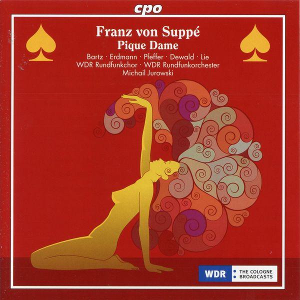 WDR Rundfunkorchester Köln - Suppé: Pique Dame (Excerpts)