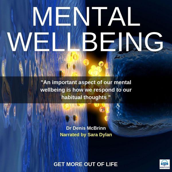 Dr Denis McBrinn - Mental Wellbeing (feat. Sara Dylan)