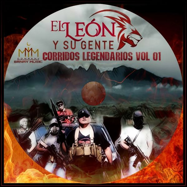 El León Y Su Gente - Corridos Legendarios, Vol. 01 (Colección 2019)
