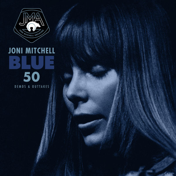 Joni Mitchell - Blue 50 (Demos & Outtakes)