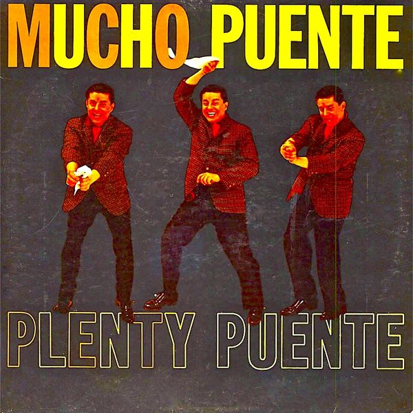 Tito Puente - Mucho Puente!