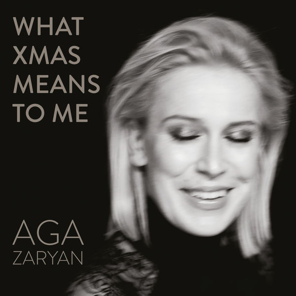 Aga Zaryan - What Xmas Means To Me