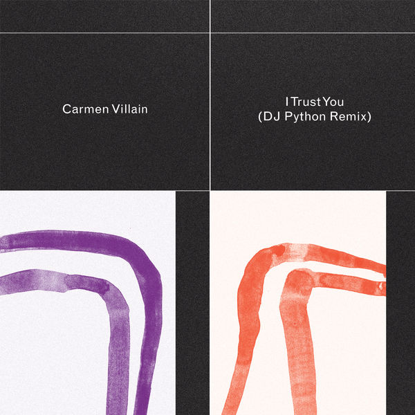 Carmen Villain - I Trust You (Dj Python Remix)