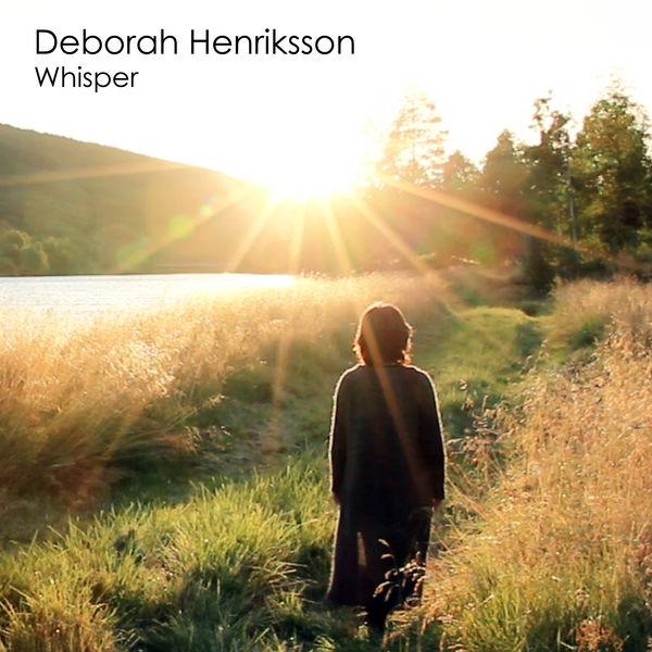 Deborah Henriksson - WHISPER