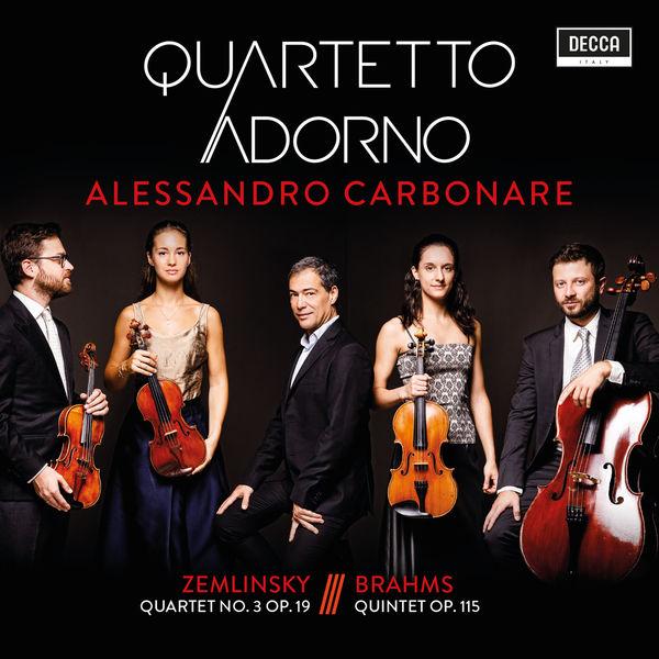 Quartetto Adorno - Zemlinsky: Quartet No. 3 Op. 19 - Brahms: Quintet Op. 115