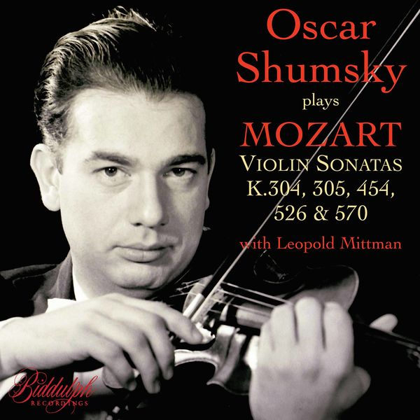 Oscar Shumsky - Mozart: Violin Sonatas