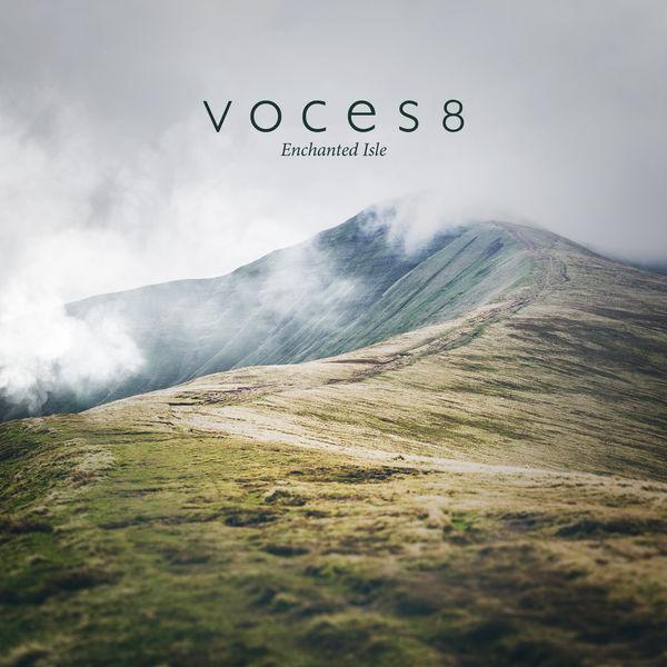Voces8 - Enchanted Isle