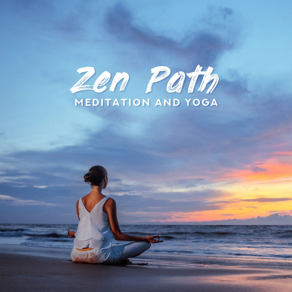 Relaxation Music Guru - Zen Path – Meditation and Yoga – Deep Relaxation, Balance, Harmony, Tranquility, Reconnection, Calm Mind, Peaceful Life