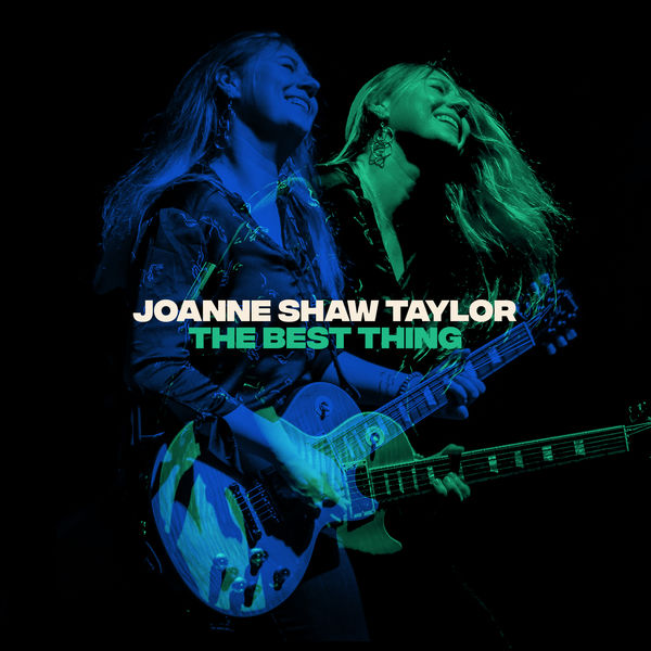 Joanne Shaw Taylor - The Best Thing