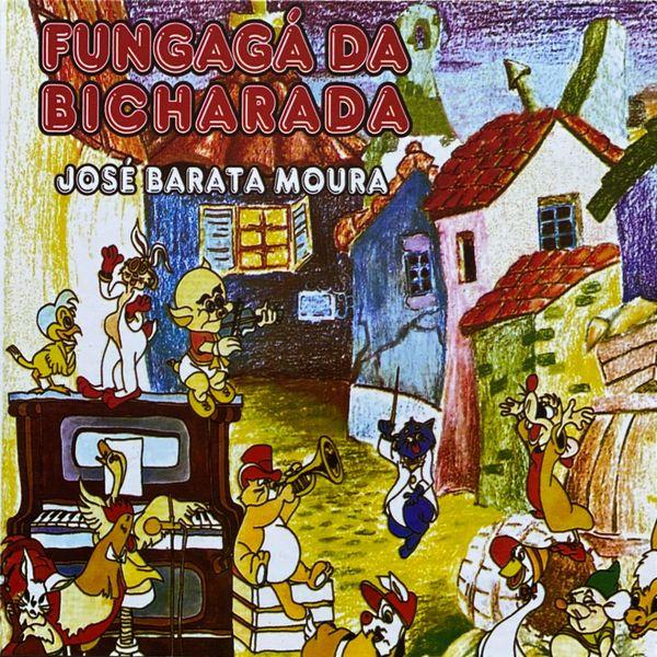 Jose Barata-Moura - Fungagá da Bicharada