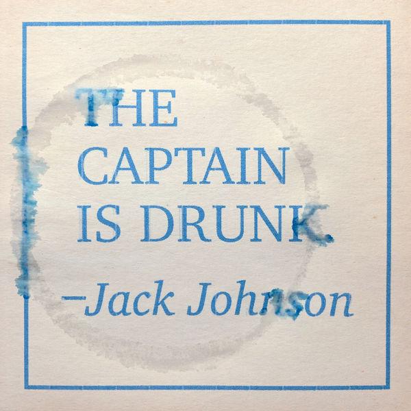 Jack Johnson|The Captain Is Drunk