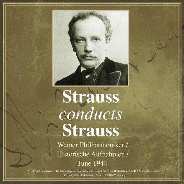 Weiner Philharmoniker - Strauss Conducts Strauss