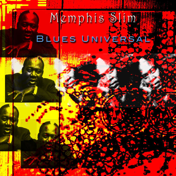 Memphis Slim - Blues Universal