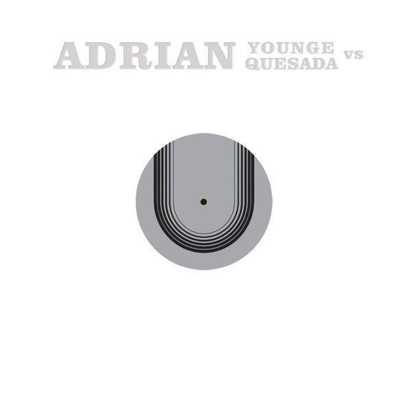 Adrian Younge - Adrian Younge vs. Adrian Quesada