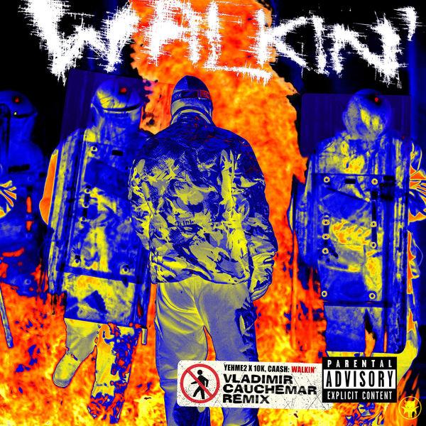 YehMe2 Walkin' (Vladimir Cauchemar Remix)