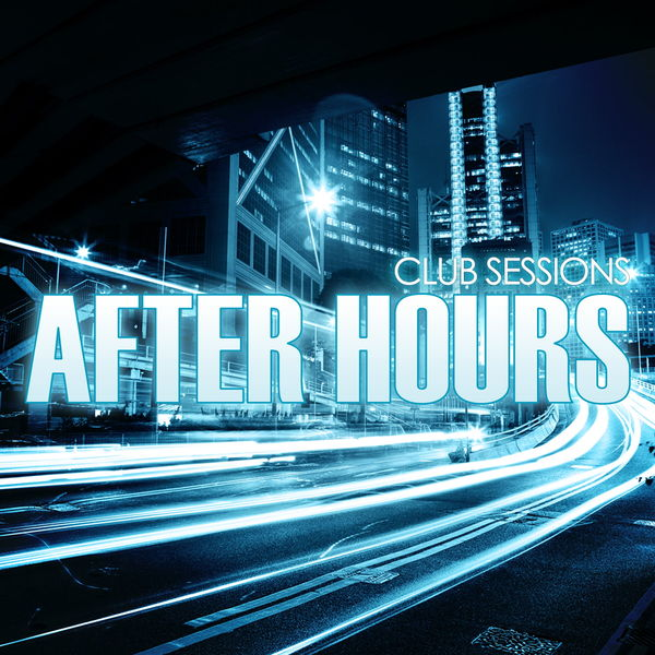 Various Artists - Club Sessions After Hours