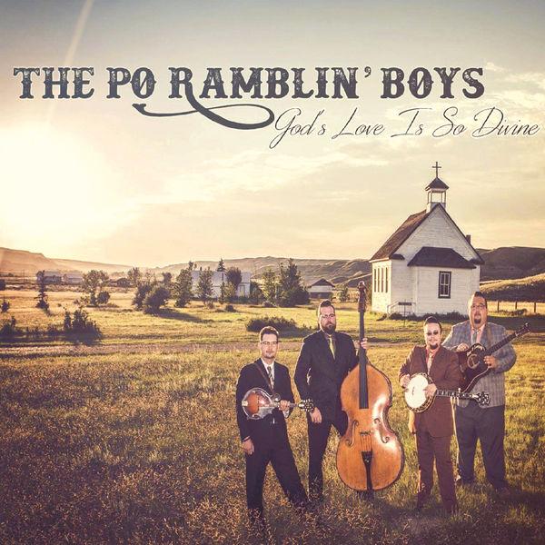 The Po' Ramblin' Boys - God's Love Is so Divine