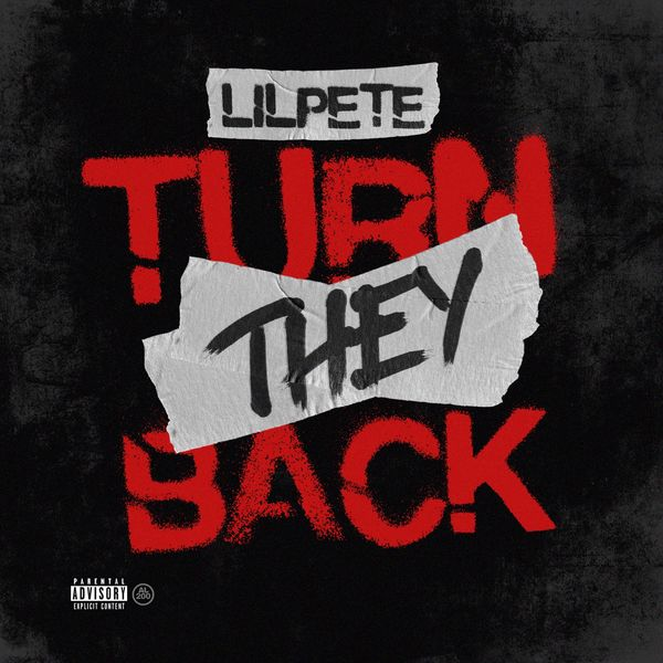 Lil Pete - Turn They Back