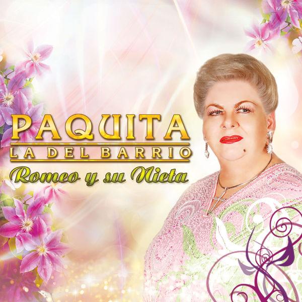 Paquita La Del Barrio - Romeo Y Su Nieta