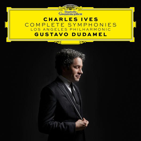 Gustavo Dudamel - Charles Ives: Complete Symphonies