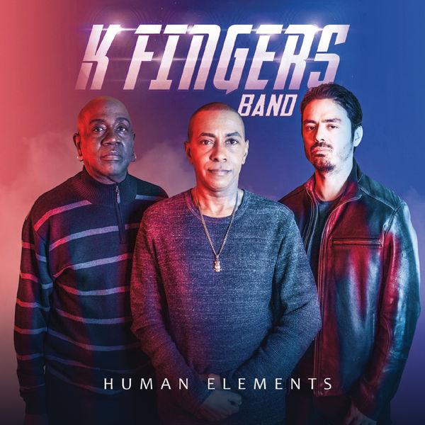K Fingers Band - Human Elements