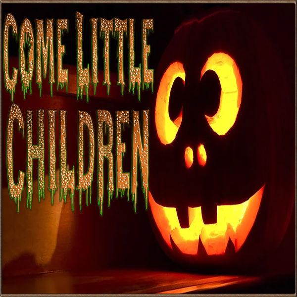 Chillyman - Come Little Children
