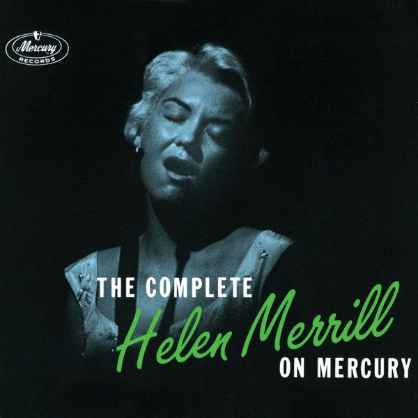 Helen Merrill - The Complete Helen Merrill On Mercury