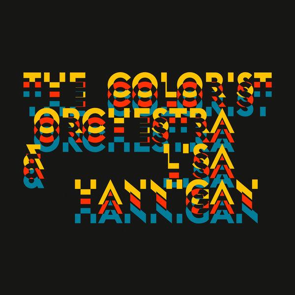 Lisa Hannigan - The Colorist Orchestra & Lisa Hannigan