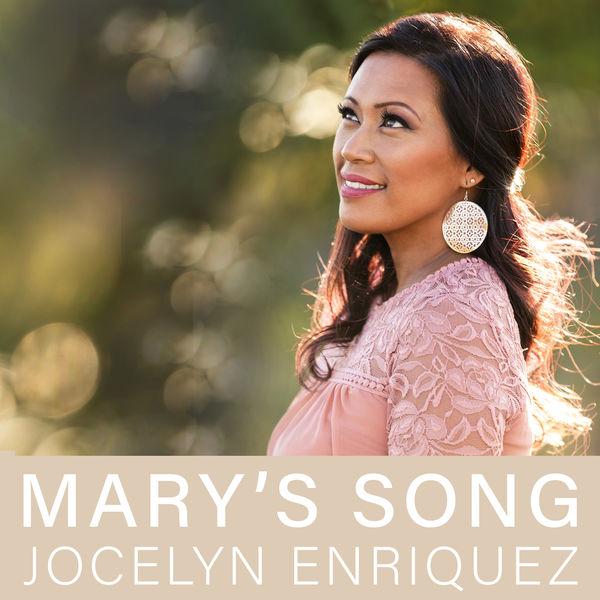 Jocelyn Enriquez - Mary's Song