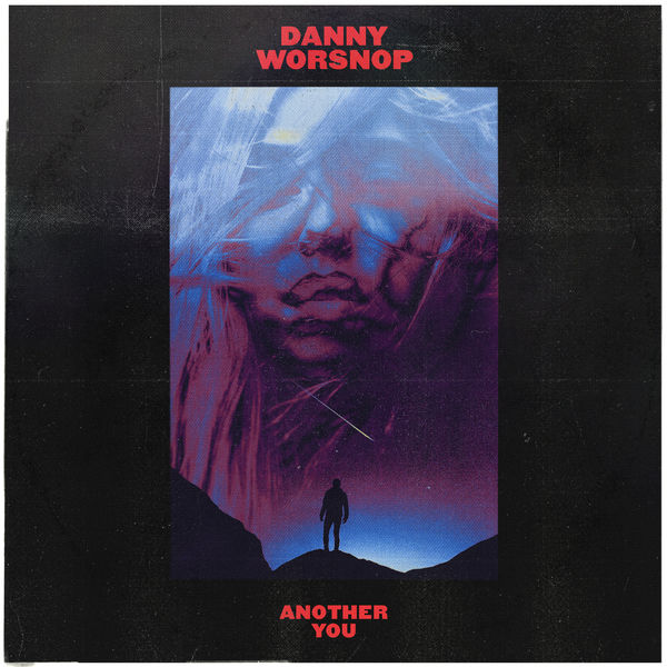 Danny Worsnop - Another You