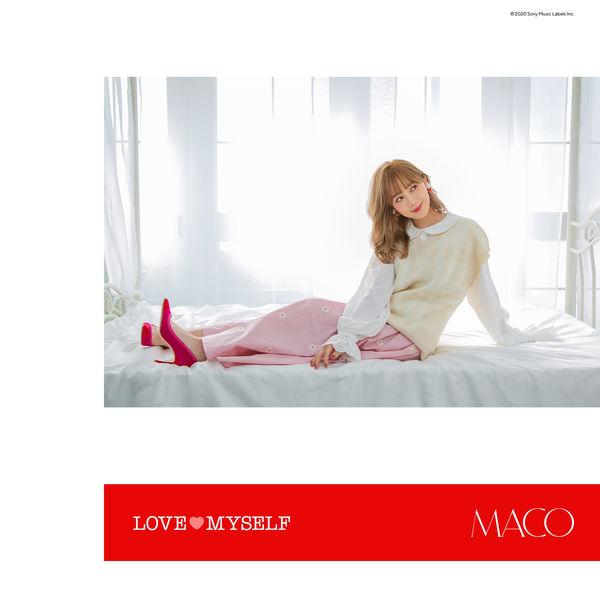 Maco - LOVE MYSELF