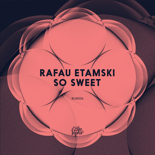 Rafau Etamski - So Sweet
