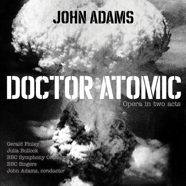 John Adams - John Adams: Doctor Atomic