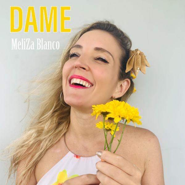 Meliza Blanco - Dame
