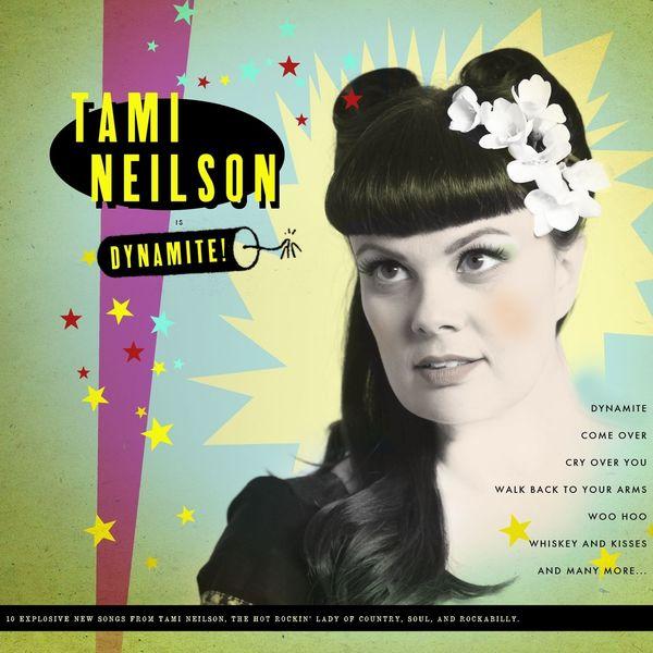 Tami Neilson - Dynamite!
