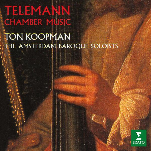 Ton Koopman - Telemann: Chamber Music