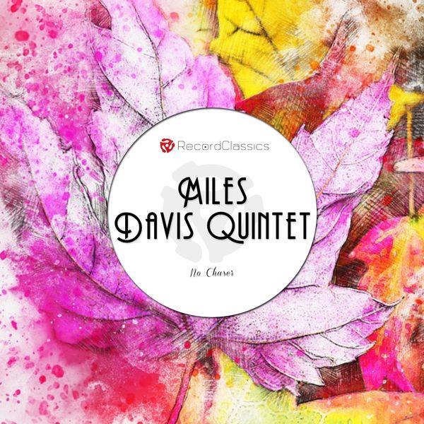 Album No Chaser, Miles Davis Quintet | Qobuz: download and