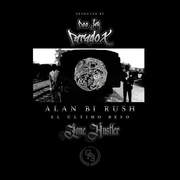 Alan Bi Rush & Dee Jay Paradox - El último Beso