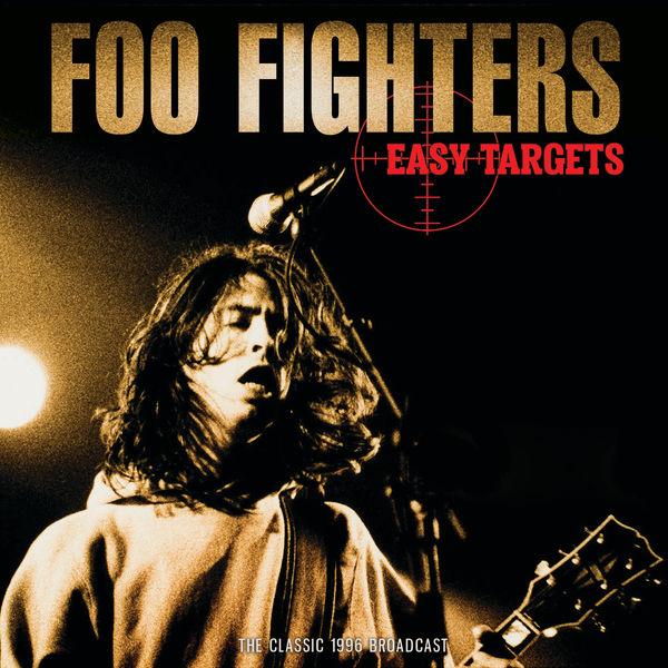 Foo Fighters|Easy Targets