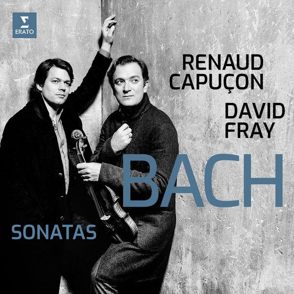 Renaud Capuçon - Bach : Sonatas for Violin & Keyboard Nos 3-6