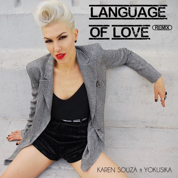Karen Souza - Language Of Love (Remix)