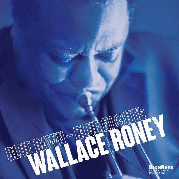Wallace Roney Blue Dawn - Blue Nights