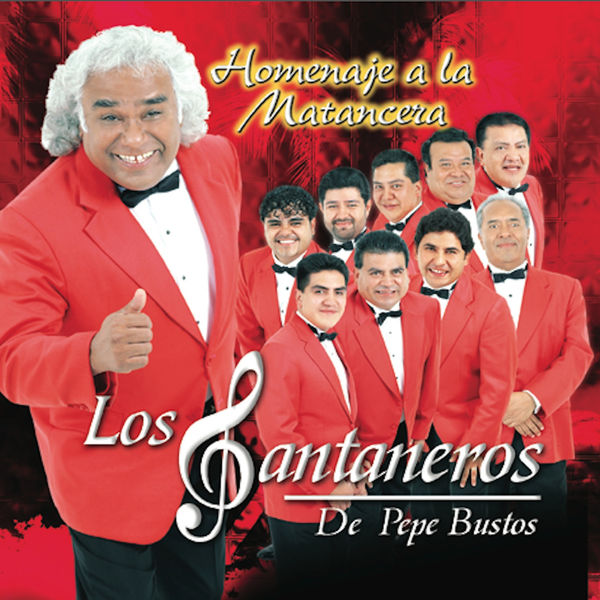 Los Santaneros De Pepe Bustos - Homenaje a la Matancera