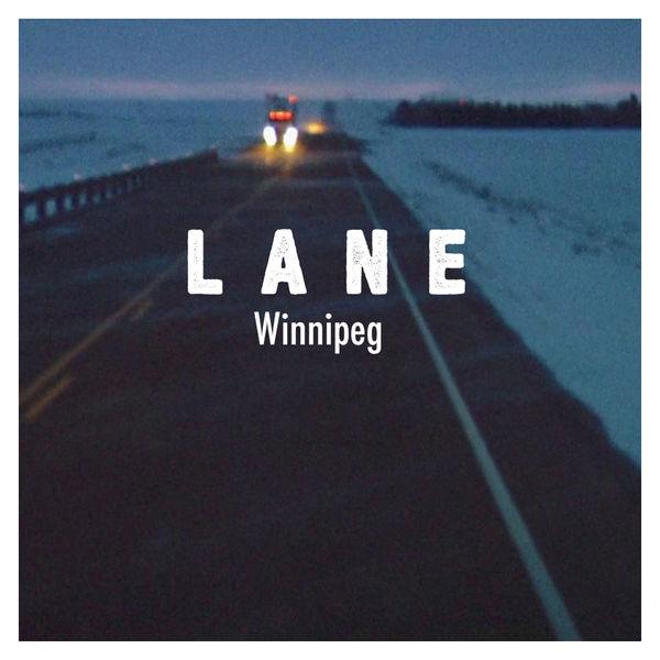 Lane (Love And Noise Experiment) - Winnipeg